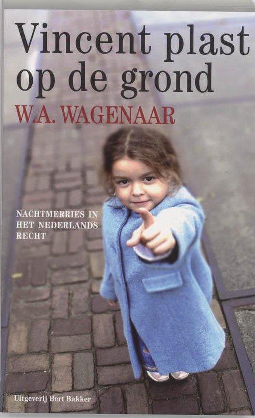 Vincent Plast Op De Grond - W.A. Wagenaar |