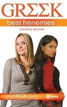 Greek: Best Frenemies