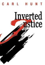 Inverted Justice