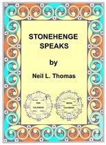 Stonehenge Speaks