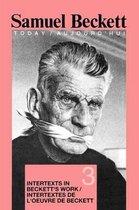 Intertexts in Beckett's Work et/ou Intertextes de l'oeuvre de Beckett
