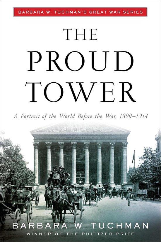 Boek cover The Proud Tower van Barbara W. Tuchman (Paperback)