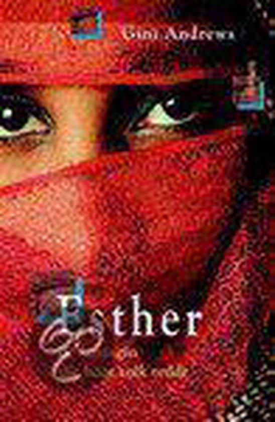 Esther, De Koningin Die Haar Volk Redde - Gini Andrews  