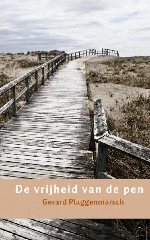 De vrijheid van de pen - Gerard Plaggenmarsch | Fthsonline.com