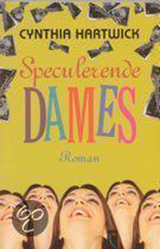 Speculerende Dames - Cynthia Hartwick |