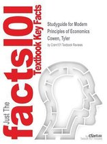 Studyguide for Modern Principles of Economics by Cowen, Tyler, ISBN 9781464181580
