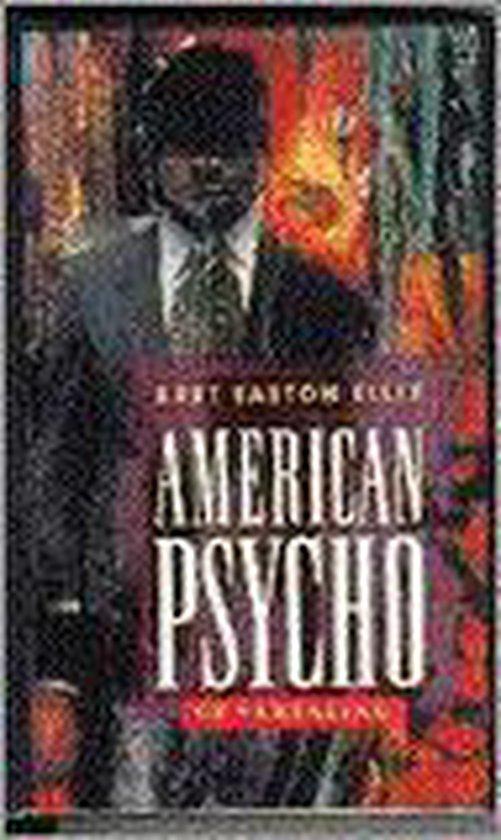 American psycho - Bret Easton Ellis |