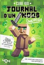 Journal d'un Noob (guerrier) Tome 1 Minecraft - Roman junior illustré - Dès 8 ans