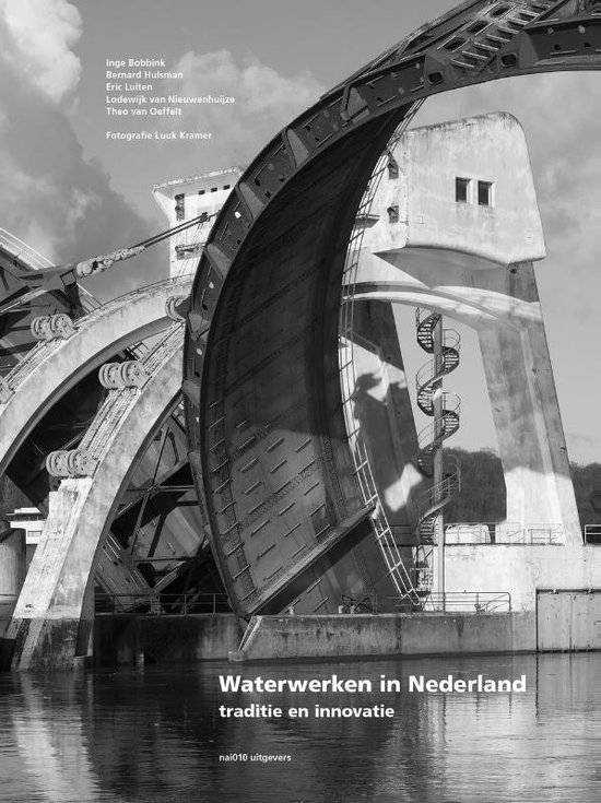 Waterwerken in Nederland - Luuk Kramer  