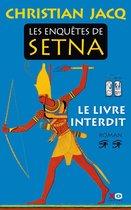 Les enquêtes de Setna - tome 2 Le livre interdit
