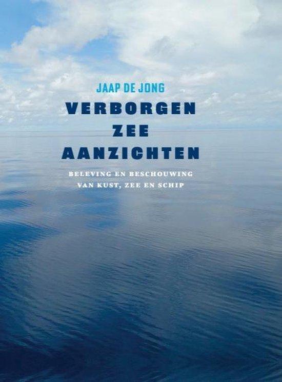 Verborgen zee-aanzichten - Jaap de Jong |
