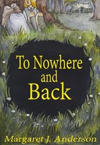 To Nowhere and Back