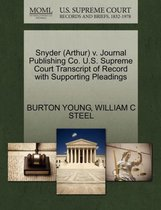 Snyder (Arthur) V. Journal Publishing Co. U.S. Supreme Court Transcript of Record with Supporting Pleadings