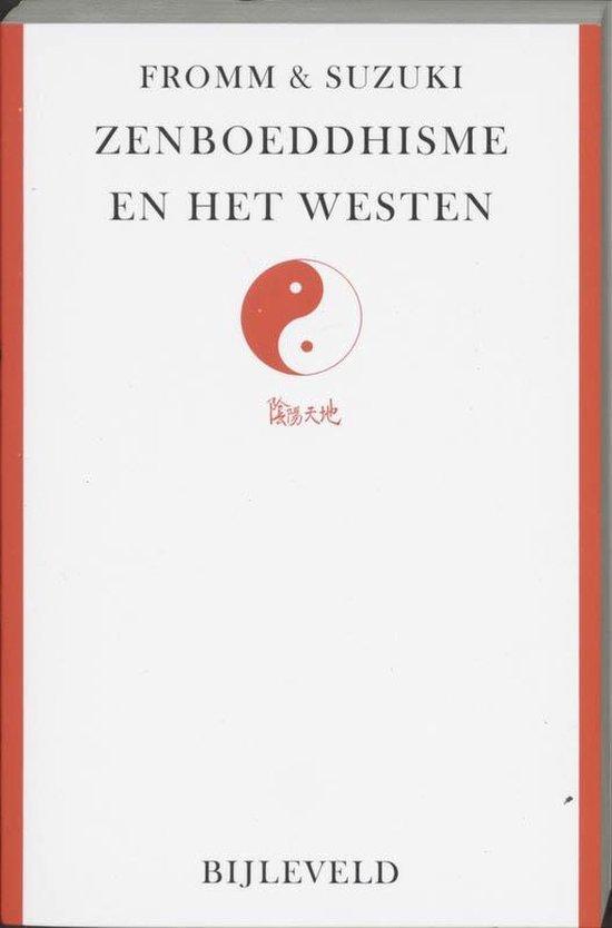 Zen-boeddhisme en het westen - Erich Fromm | Readingchampions.org.uk