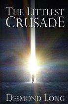 The Littlest Crusade