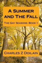 A Summer and the Fall