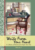 Write from Your Heart, a Collection of Memories from Pepper Tree's Past