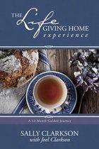 Life-Giving Home Experience, The