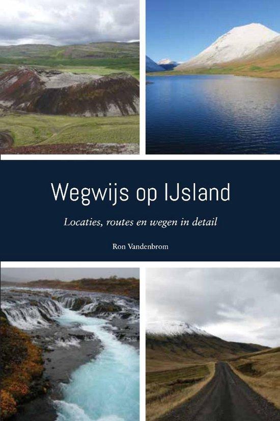 Wegwijs op IJsland - Ron Vandenbrom |