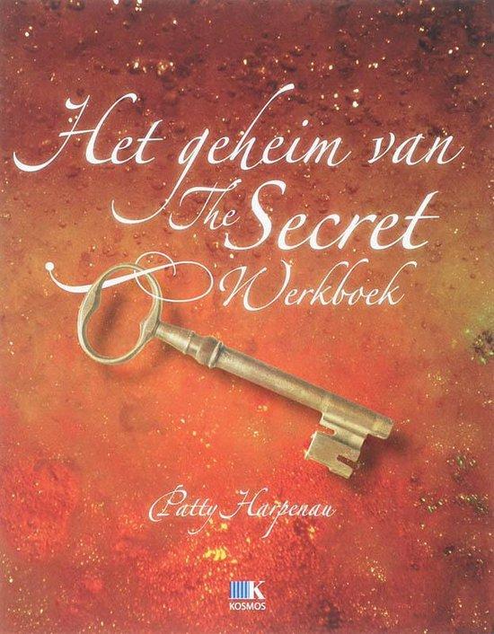 Het Geheim Van The Secret - Patty Harpenau  