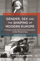 Gender, Sex and the Shaping of Modern Europe