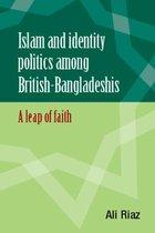 Islam and identity politics among British-Bangladeshis
