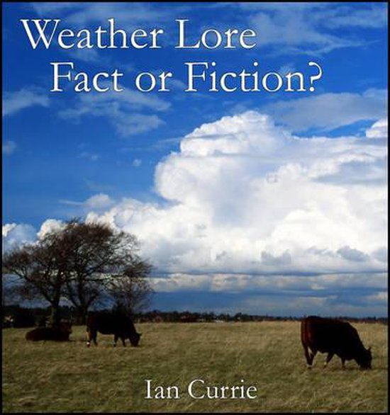 Weather Lore-fact or Fiction?