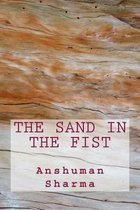 The Sand in the Fist