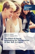 The Effect of Social Networking on the Behavior of SEC. Sch. in Lagos