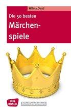 Die 50 besten Märchenspiele - eBook