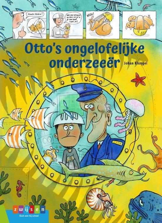 Leesserie Estafette - Otto's ongelofelijke onderzeeër - Johan Klungel |
