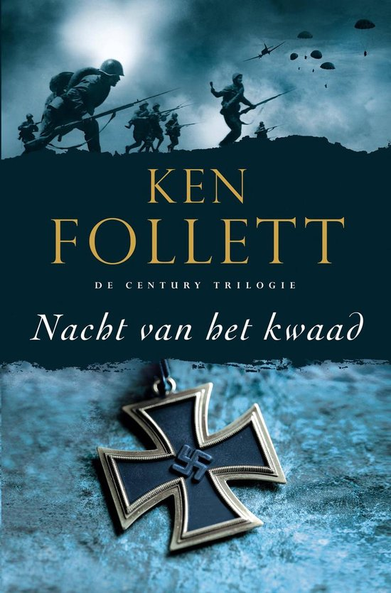 The Century Trilogie2 - Nacht van het kwaad - Ken Follett |