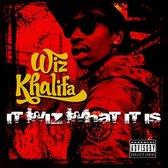 Wiz Khalifa - It Wiz What It Is