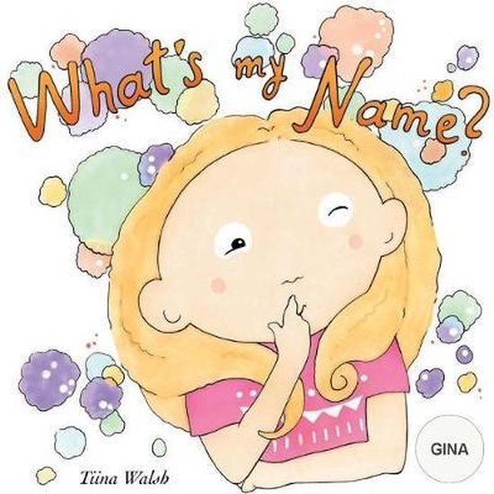 What's My Name? Gina