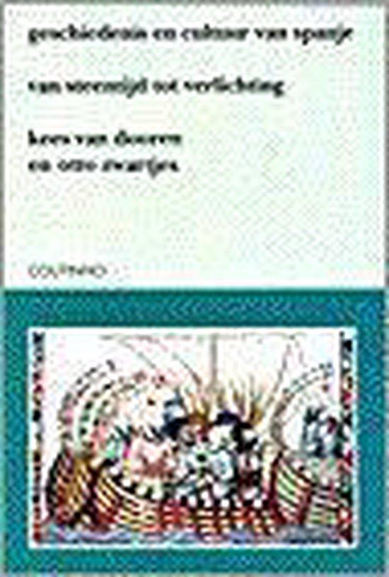 Geschiedenis en cultuur van Spanje - Van, Kees Dooren |