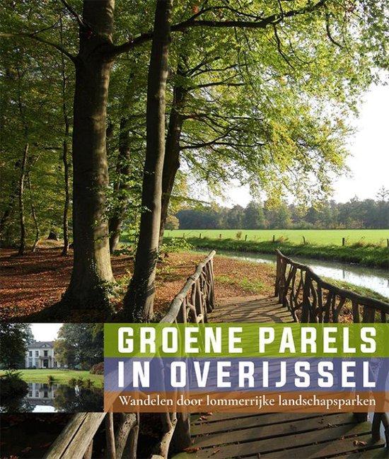 Boek cover Groene Parels in Overijssel van Willemieke Ottens (Paperback)