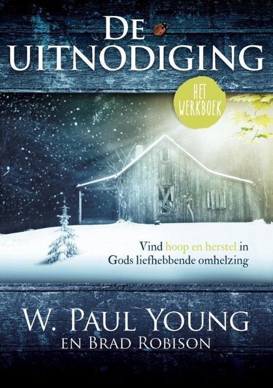 De uitnodiging (het werkboek) - W.Paul Young | Fthsonline.com