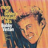 More of Bobby Vinton's Greatest Hits