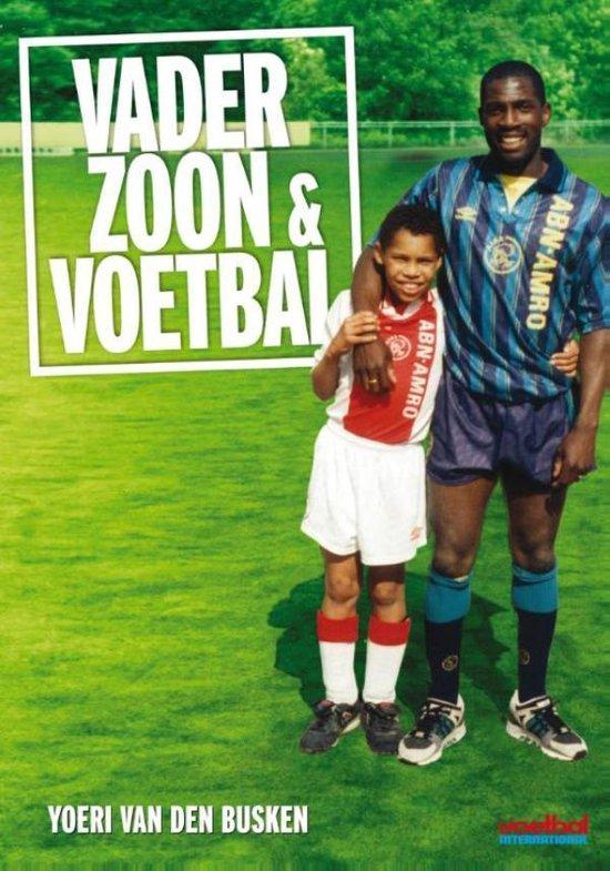 Vader, zoon en voetbal - Yoeri van den Busken |