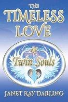 Boek cover The Timeless Love of Twin Souls van Janet Kay Darling