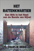 Het Rattenkwartier: Een Blik in het Nest van de Bende van Nijvel