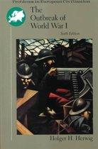 OUTBREAK OF WORLD WAR 1 6E