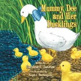 Mummy Dee and Her Ducklings