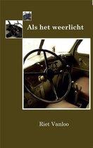 Boek cover Als het weerlicht van Riet Vanloo