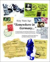 Sixty Years Ago Somewhere in Germany...