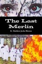 The Last Merlin