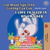 Con Muốn Ngủ Trên Giường Của Con I Love to Sleep in My Own Bed