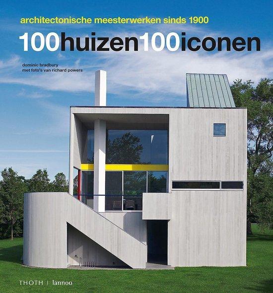 Cover van het boek '100 huizen 100 iconen' van Dominic Bradbury