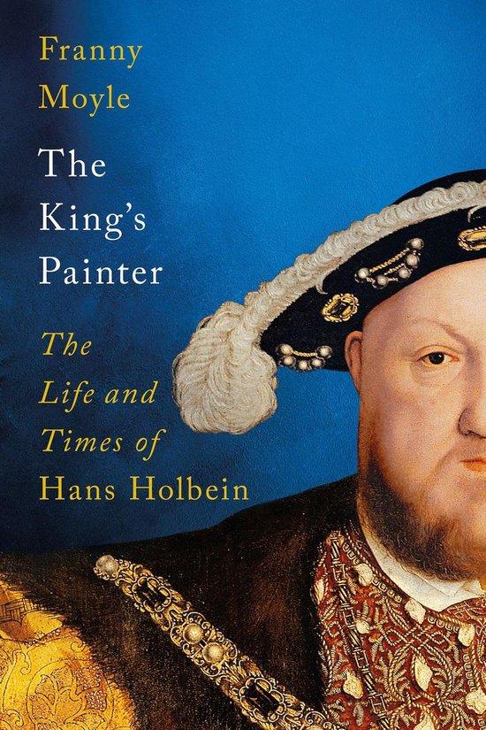 Boek cover The Kings Painter van Franny Moyle (Onbekend)