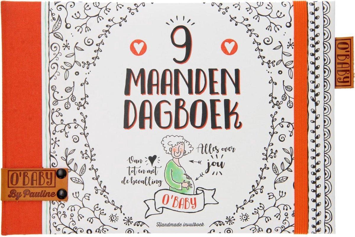 O'Baby by Pauline  -   9 maanden dagboek